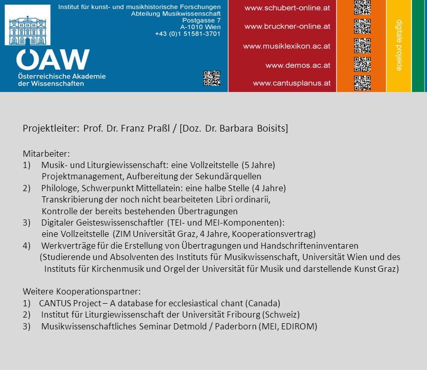 Projektleiter: Prof. Dr. Franz Praßl / [Doz. Dr. Barbara Boisits]